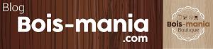 Bois mania: le site de référence sur les usages du bois au quotidien a un an